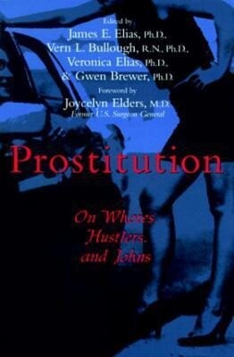 Prostitution: On Whores, Hustlers, and Johns als Buch