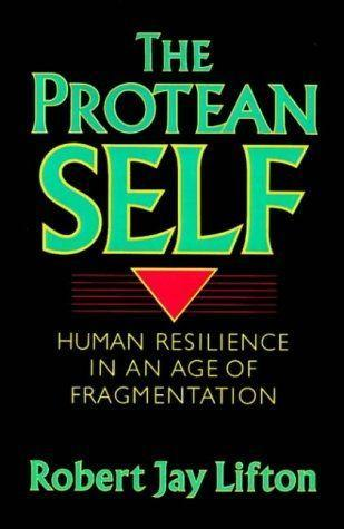 Protean Self: Human Resilience in an Age of Fragmentation als Taschenbuch