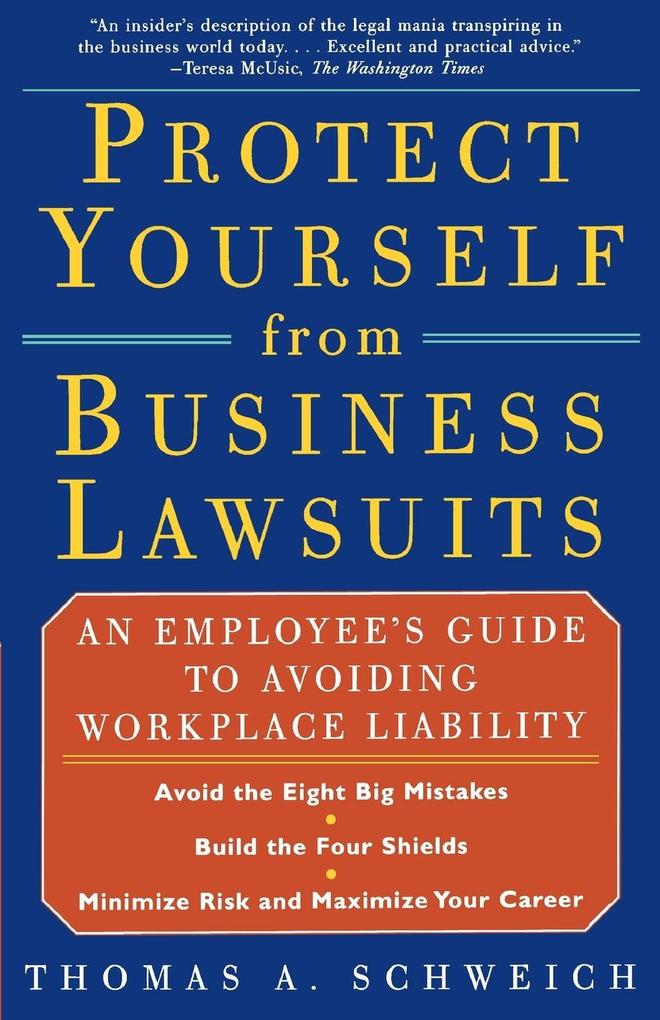 Protect Yourself from Business Lawsuits als Taschenbuch