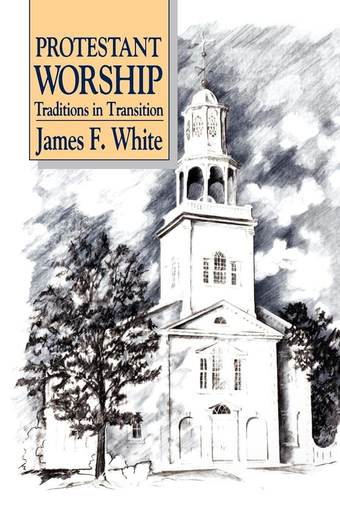 Protestant Worship als Taschenbuch