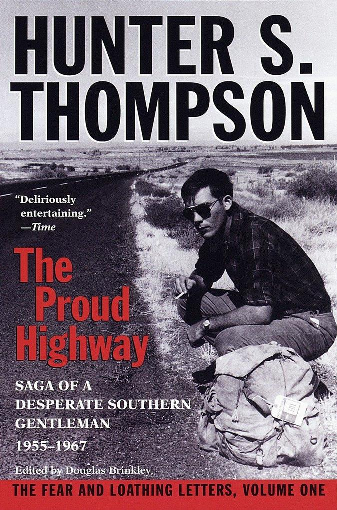 Proud Highway: Saga of a Desperate Southern Gentleman, 1955-1967 als Taschenbuch