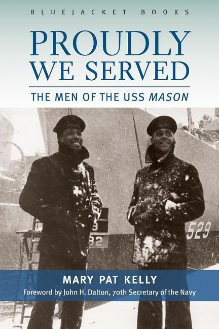 Proudly We Served: The Men of the USS Mason als Taschenbuch