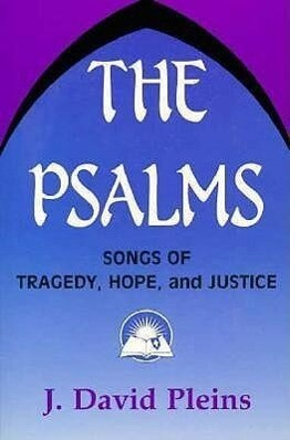 The Psalms: Songs of Tragedy, Hope, and Justice als Taschenbuch