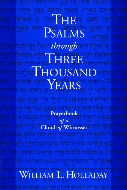 The Psalms through Three Thousand Years als Taschenbuch