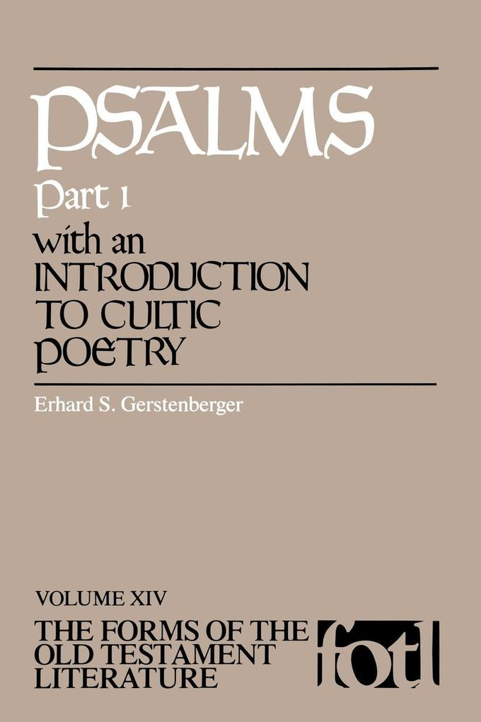 Psalms, Part 1, with an Introduction to Cultic Poetry als Taschenbuch