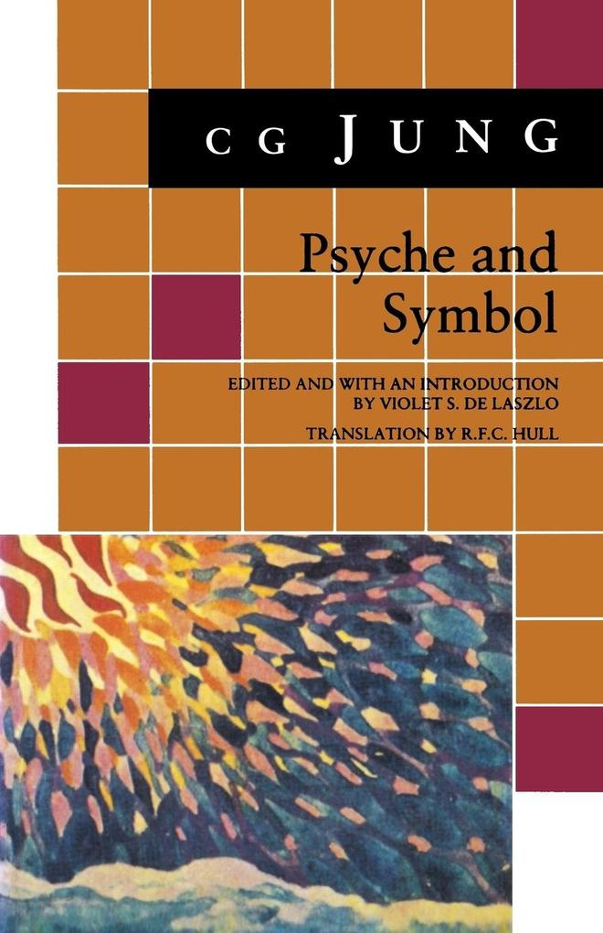 Psyche and Symbol: A Selection from the Writings of C.G. Jung als Taschenbuch