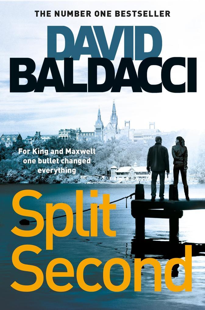 Split Second als eBook von David Baldacci