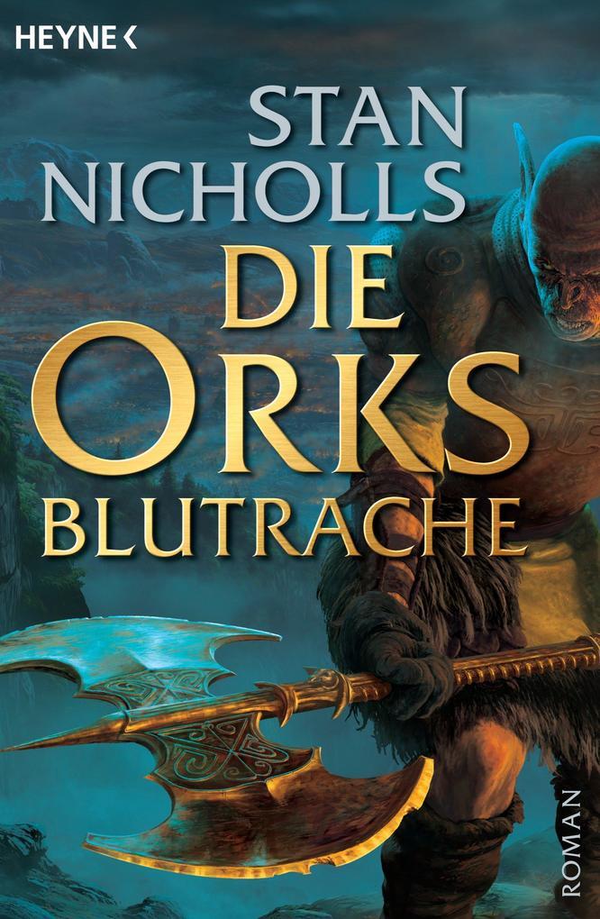 Die Orks - Blutrache als eBook von Stan Nicholls
