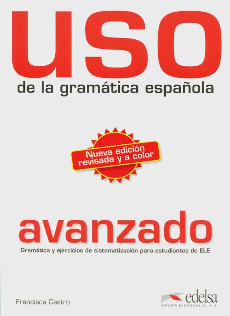 Uso de la gramática española als Buch von Francisca Castro