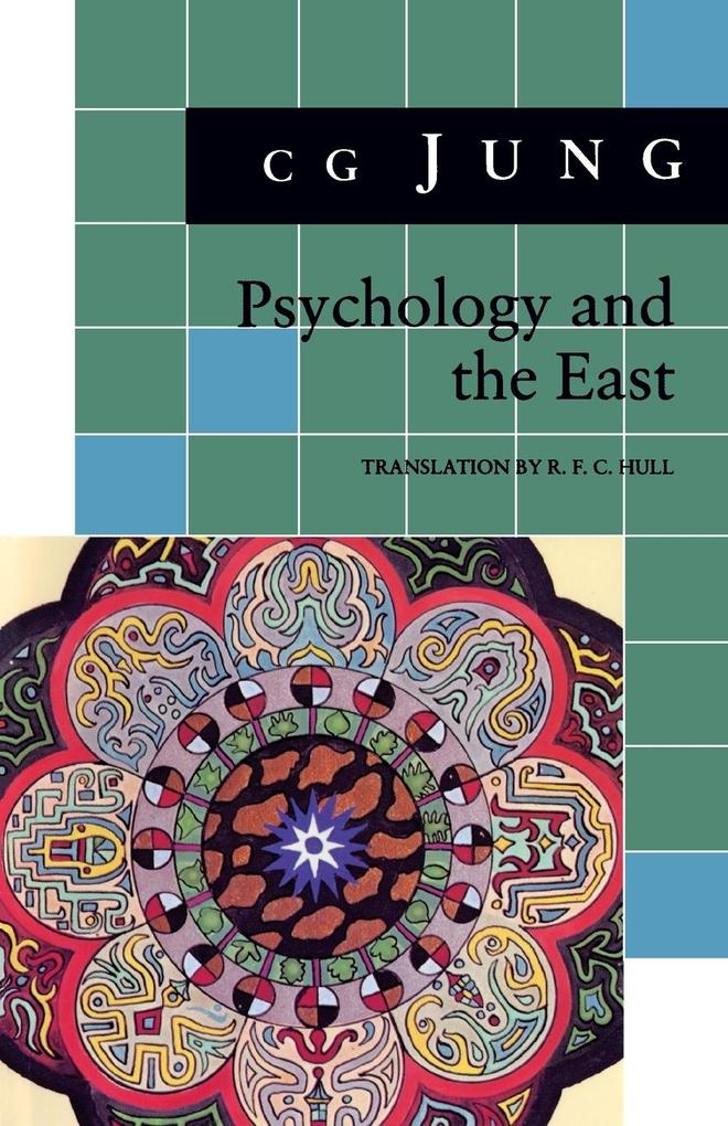 Psychology and the East: (From Vols. 10, 11, 13, 18 Collected Works) als Taschenbuch