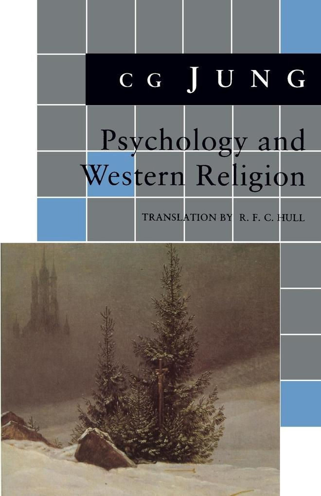 Psychology and Western Religion: (From Vols. 11, 18 Collected Works) als Taschenbuch