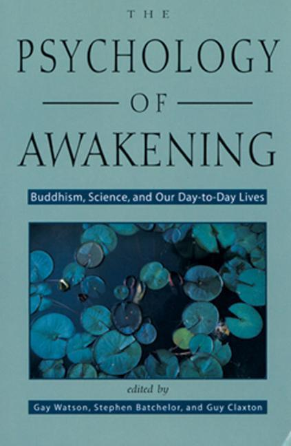 Psychology of Awakening: Buddhism, Science, and Our Day-To-Day Lives als Taschenbuch