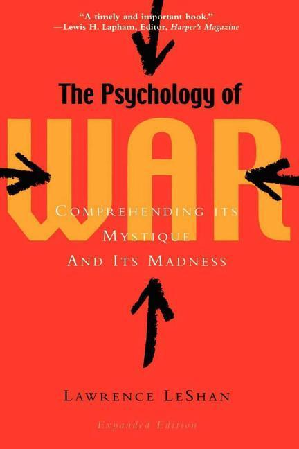 The Psychology of War: Comprehending Its Mystique and Its Madness als Taschenbuch