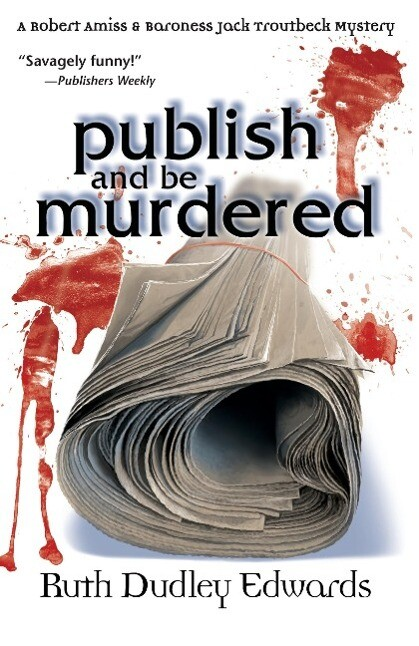 Publish and Be Murdered als Taschenbuch