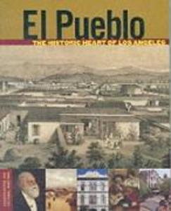 El Pueblo: The Historic Heart of Los Angeles als Taschenbuch