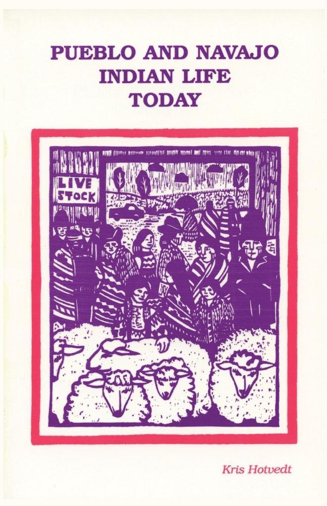 Pueblo and Navajo Indian Life Today als Taschenbuch