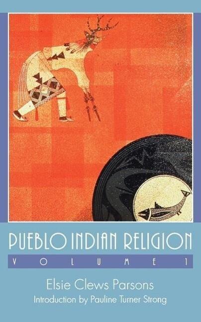 Pueblo Indian Religion, Volume 1 als Taschenbuch