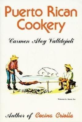 Puerto Rican Cookery als Buch