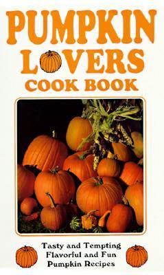 Pumpkin Lovers Cook Bk 3/E als Taschenbuch