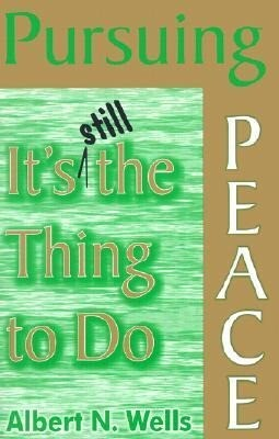 Pursuing Peace: It's Still the Thing to Do als Taschenbuch