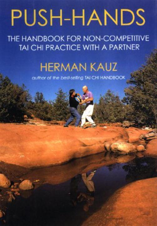 Push Hands: Handbook for Non-Competitive Tai Chi Practice with a Partner als Taschenbuch