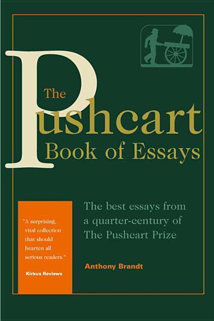 The Pushcart Book of Essays: The Best Essays from a Quarter-Century of the Pushcart Prize als Buch