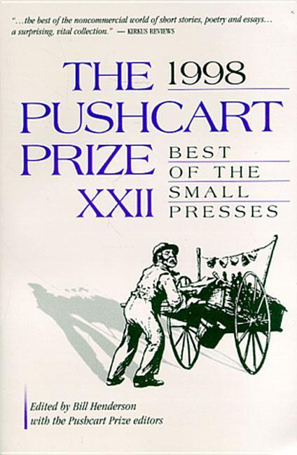 The Pushcart Prize XXII: Best of the Small Presses als Taschenbuch