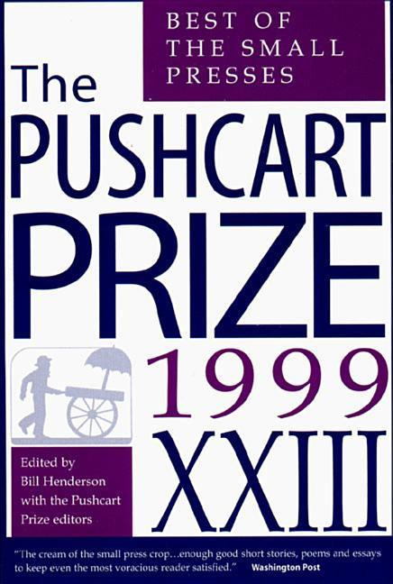 The Pushcart Prize: Best of the Small Presses als Taschenbuch