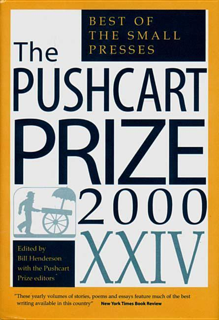 The Pushcart Prize XXIV: Best of the Small Presses als Buch