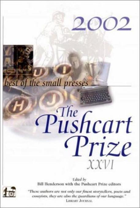 The Pushcart Prize XXVI: Best of the Small Presses als Taschenbuch