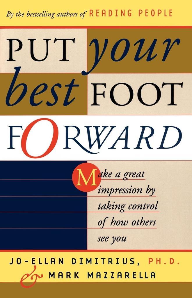Put Your Best Foot Forward als Buch