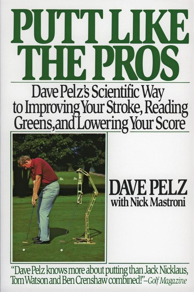 Putt Like the Pros als Buch