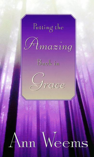 Putting the Amazing Back in Grace als Taschenbuch