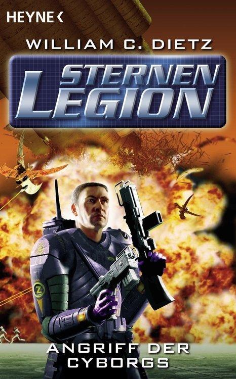 Die Sternenlegion - Angriff der Cyborgs als eBook von William Dietz