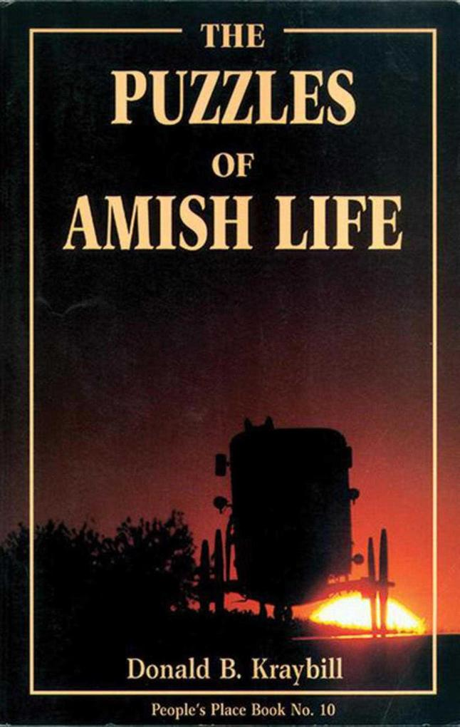 The Puzzles of Amish Life: People's Place Book No. 10 als Taschenbuch