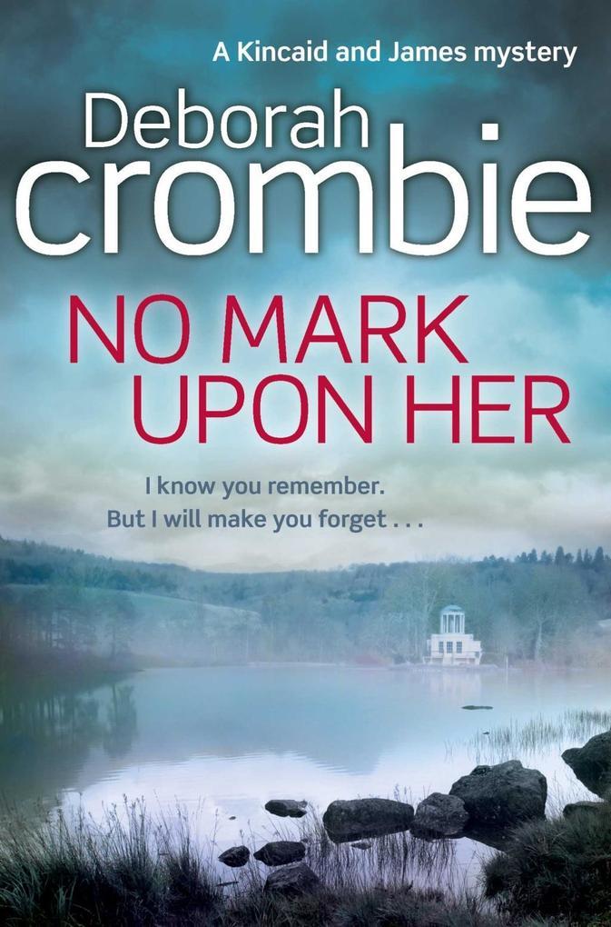No Mark Upon Her als eBook von Deborah Crombie