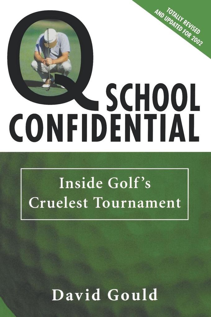 Q School Confidential als Taschenbuch