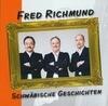 FRED RICHMUND: Schwäbische Geschichten