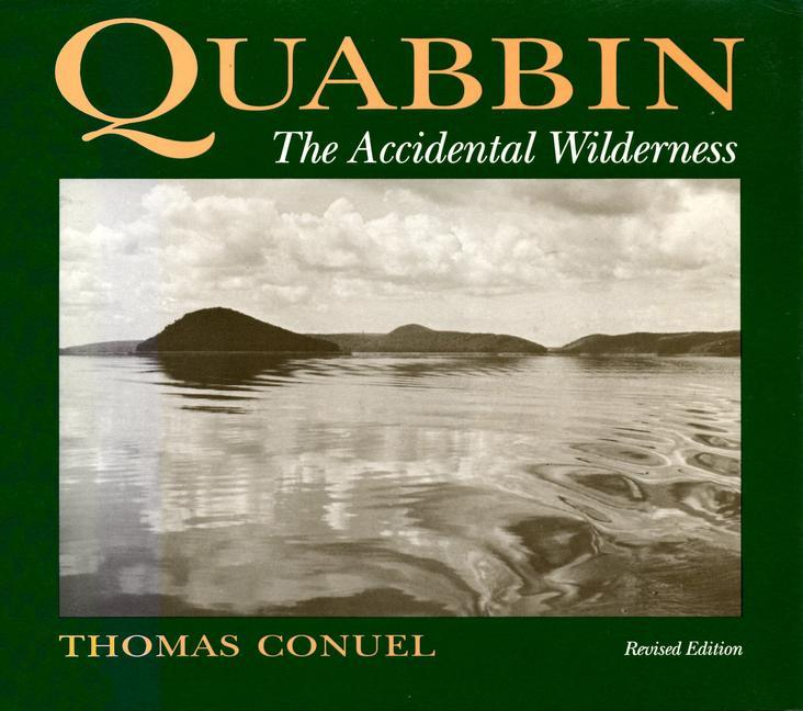 Quabbin, the Accidental Wilderness als Taschenbuch