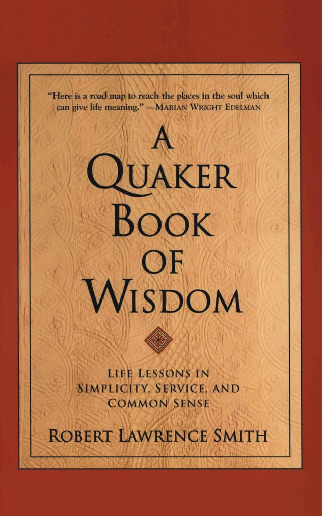 Quaker Book Of Wisdom, A als Buch