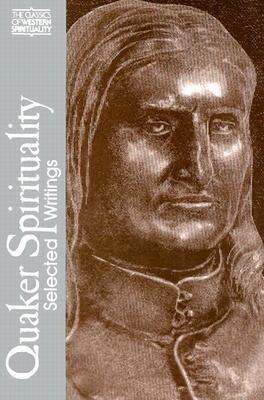Quaker Spirituality: Selected Writings als Taschenbuch