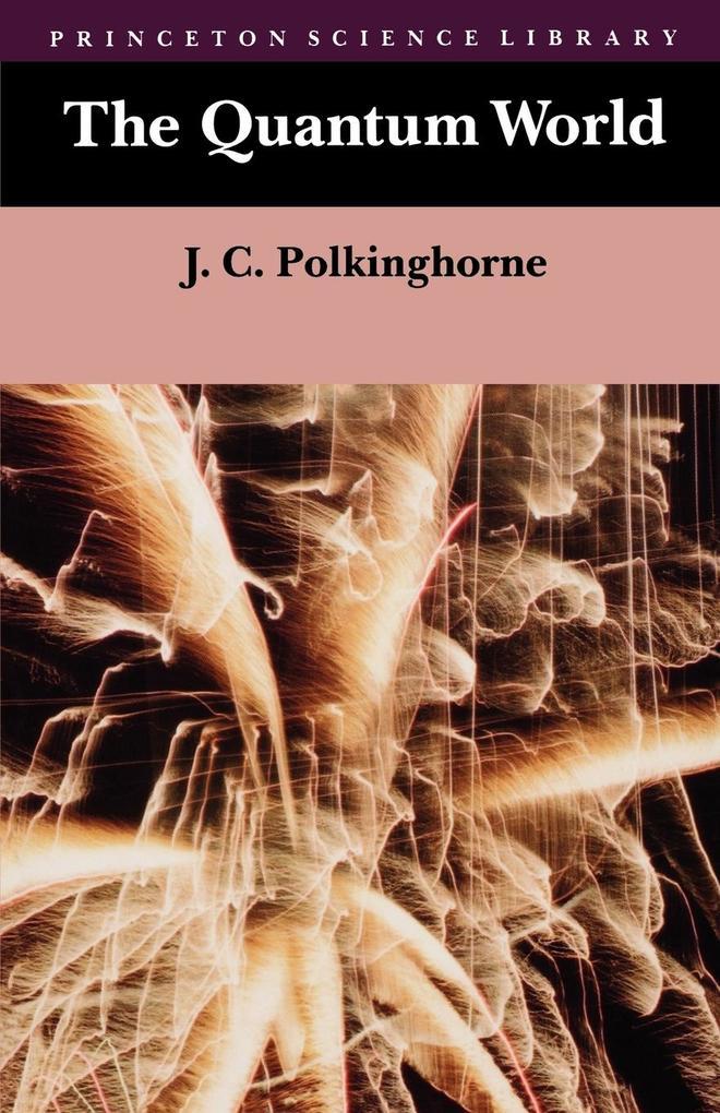 The Quantum World als Taschenbuch