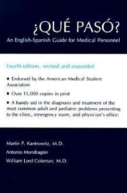 Qu Pas: An English-Spanish Guide for Medical Personnel als Taschenbuch