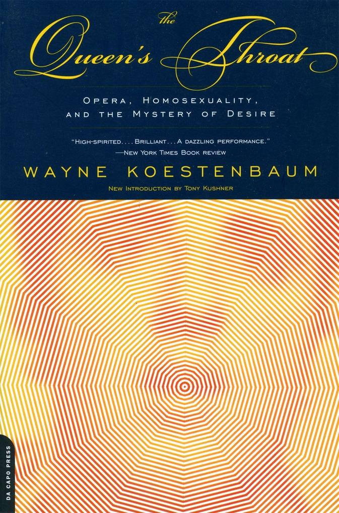 The Queen's Throat: Opera, Homosexuality, and the Mystery of Desire als Taschenbuch