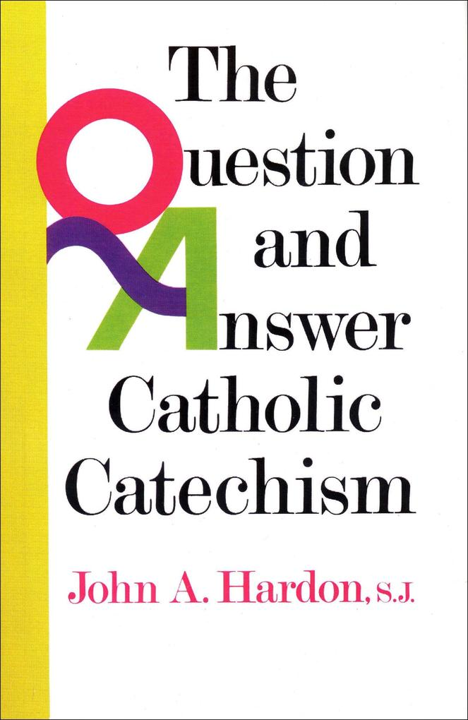 Questions & Answers Catholic Catechism als Taschenbuch
