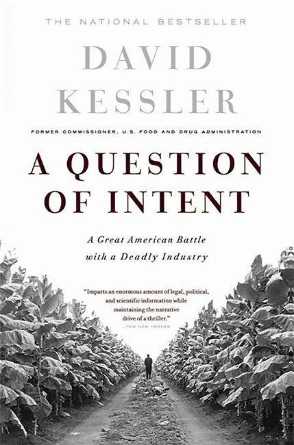 Question of Intent: A Great American Battle with a Deadly Industry als Taschenbuch