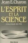 Esprit Et La Science (L')