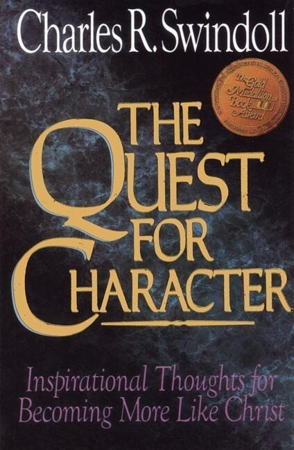 The Quest for Character: Inspirational Thoughts for Becoming More Like Christ als Taschenbuch