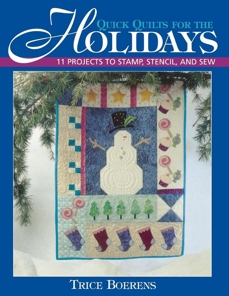Quick Quilts for the Holidays - Print on Demand Edition als Taschenbuch