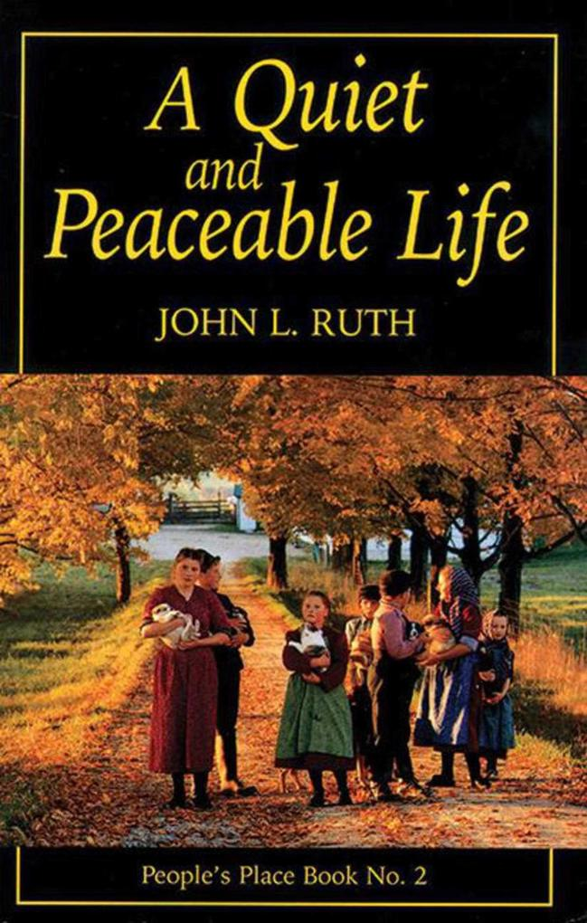 A Quiet and Peaceable Life: People's Place Book No.2 als Taschenbuch